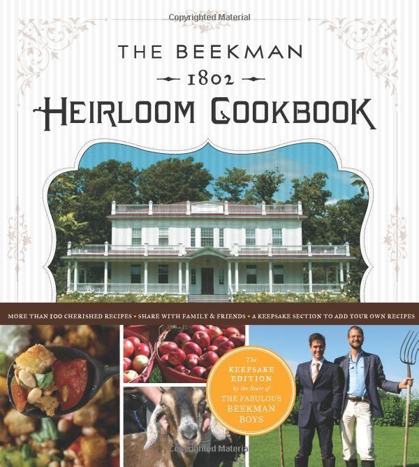 Beekman Boys Heirloom Cookbook