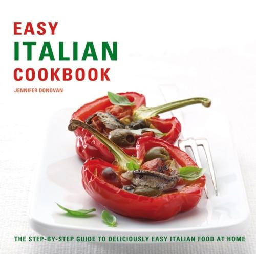 Easy Italian Cookbook by Jennifer Donovan